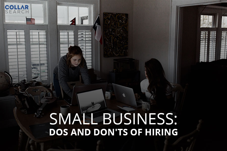 DOS AND DON'TS OF HIRING